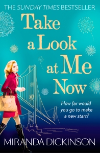 Take A Look At Me Now by Miranda Dickinso